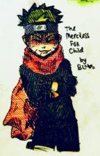 The Merciless Fox Child by Byakko_Loki