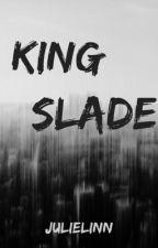 King Slade by julielinn