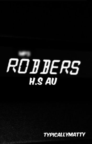 robbers h.s au