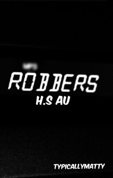 robbers h.s au
