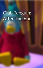 Club Penguin: After The End by AgentBlue0