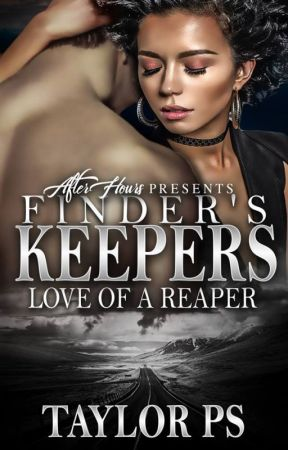 Finder's Keepers: Love of a Reaper by Taylor324