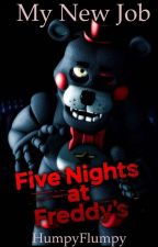 My New Job: FNAF 6 Fanfiction (Lefty X Reader) by HumpyFlumpy