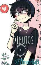 Mis Dibujos! by Theamelia15