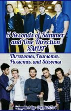 5 Seconds of Summer & One Direction SMUT Threesomes Foursomes Fivesomes Sixsomes by DevilishTori