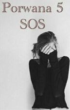 Porwana 5 SOS by vici808