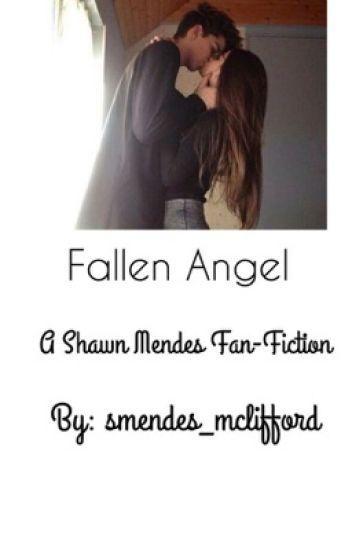 Fallen Angel {Shawn Mendes}
