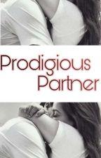 Prodigious Partner! by Rachel_ea