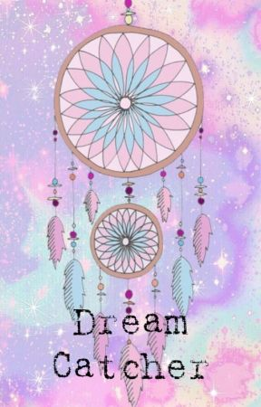 Dream Catcher by urmhyraytwan