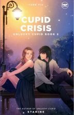 Cupid Crisis by Starine