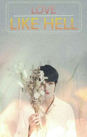 LOVE LIKE HELL || BTS-V by princess_kookie