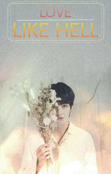 LOVE LIKE HELL || BTS-V