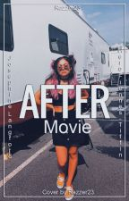 After Movie by RaZzEr23