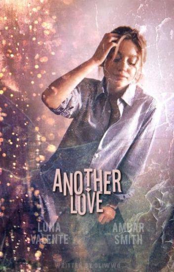 another love ● luna + ambar