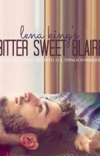 Bitter Sweet Blaire: Teacher/Student Romance by LeFantasieMonstre