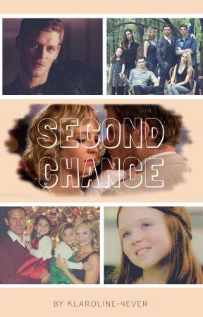 Second Chance by klaroline-4ever
