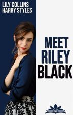 Meet Riley Black   H·S   by gettingmyshitogether
