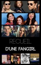 Recueil d'une fangirl by VoidMikaelsonW