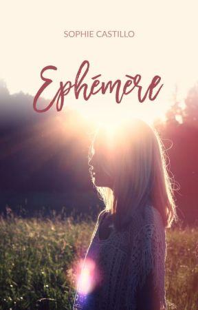 (En cours) Éphémère by SophieCastilloAuteur