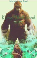 Kong: Skull Island by Greensilverblack
