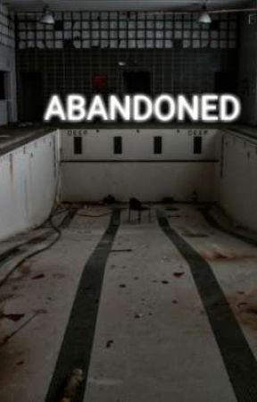 ABANDONED// COLBY BROCK  by amateurwriter_2703