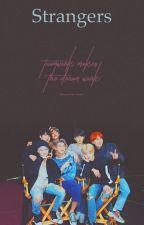 Strangers (BTS x reader) by bts_love_forever_RM