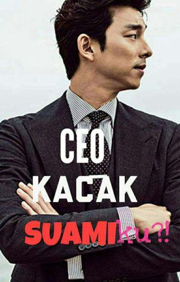 CEO KACAK SUAMIKU?! - ekyn🌻 - Wattpad