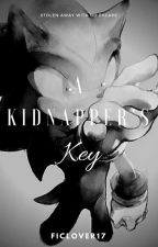 A Kidnapper's Key by Ficlover17
