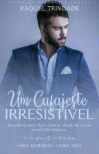 Um Segredo Irresistível  by RaquelTrindade3
