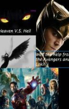 Heaven V.S. Hell (with the help from the Avengers and Loki) by blueteddybear