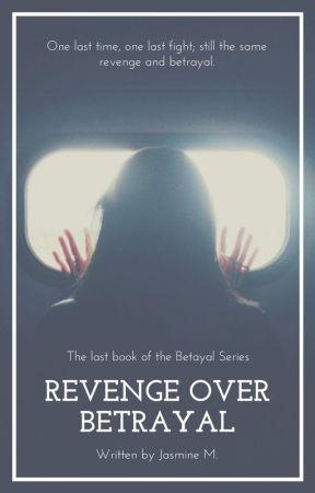 Revenge Over Betrayal | RAIF Sequel by jaz4life
