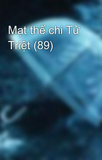 Mạt thế chi Tử Triệt (89)
