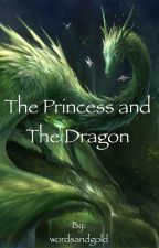 The Princess and the Dragon by wordsandgold