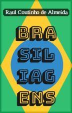 BRASILIAGENS by Raulmeida