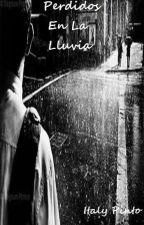 Perdidos En La Lluvia by DeadHeart_ZM