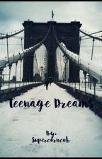 Teenage Dreams  by Supercorncob