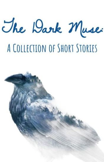 The Dark Muse: A Collection of Short Stories