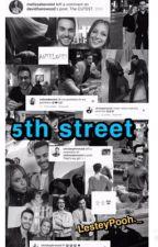 5th Street  by Cxleste__