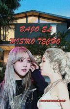 BAJO EL MISMO TECHO [MOONSUN ADAPTACIÓN] by MoonSunislife