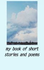 my book of short stories and poems. by anagapesis-png