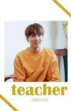 teacher ;; jikook by ITSJOONIE