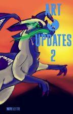 Art & Updates II: The Sequel by n0vellette