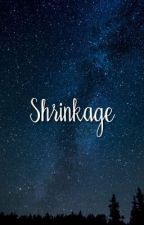 Shrinkage by austinexoxo