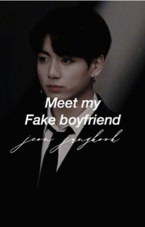 Meet My Fake Boyfriend // Jeon Jungkook FF by BTSfanfictionxx