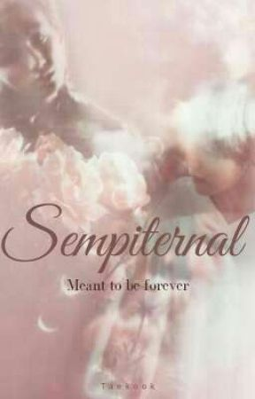 SEMPITERNAL /MEANT TO BE FOREVER/ by chubbywhale_