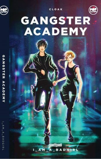 Gangster Academy (Published Under Pop Fiction) Book One