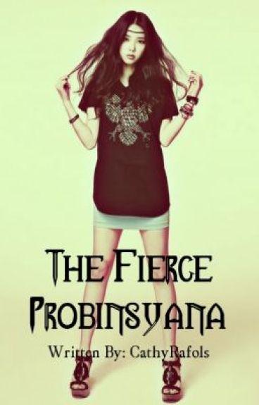 The Fierce Probinsyana (TFP) [Beware: SUPER DUPER HINA ANG UPDATES] by CathyRafols