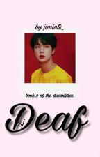 Deaf | ksj  by jimints_