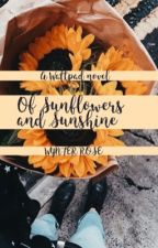 Of Sunflowers and Sunshine ✔️ [completed] by wynter-rose