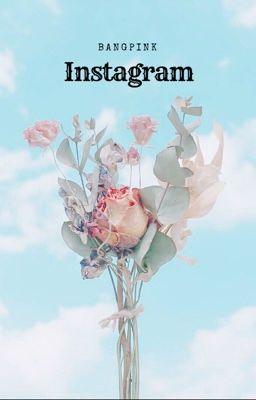 Đọc truyện •btsbp -> instagram•